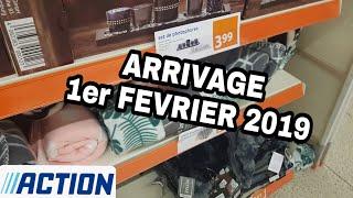 ARRIVAGE ACTION - 1er FEVRIER 2019