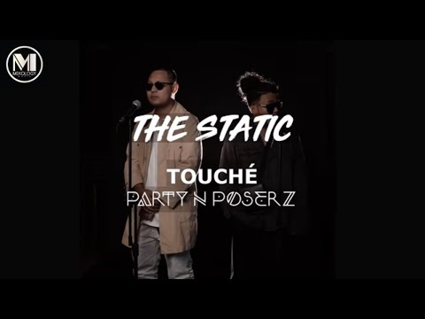 TOUCHE - PARTY N POSERZ  |  DJ Fuzz- The Static Mixtape