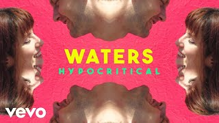 WATERS - Hypocritical