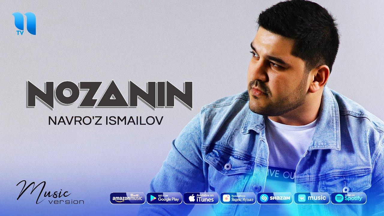Navro'z Ismailov - Nozanin (audio 2021)