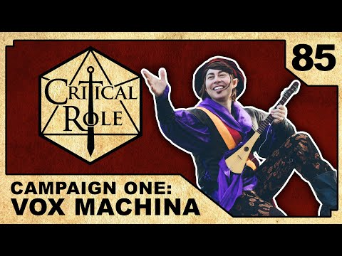 A Bard's Lament | Critical Role RPG Episode 85