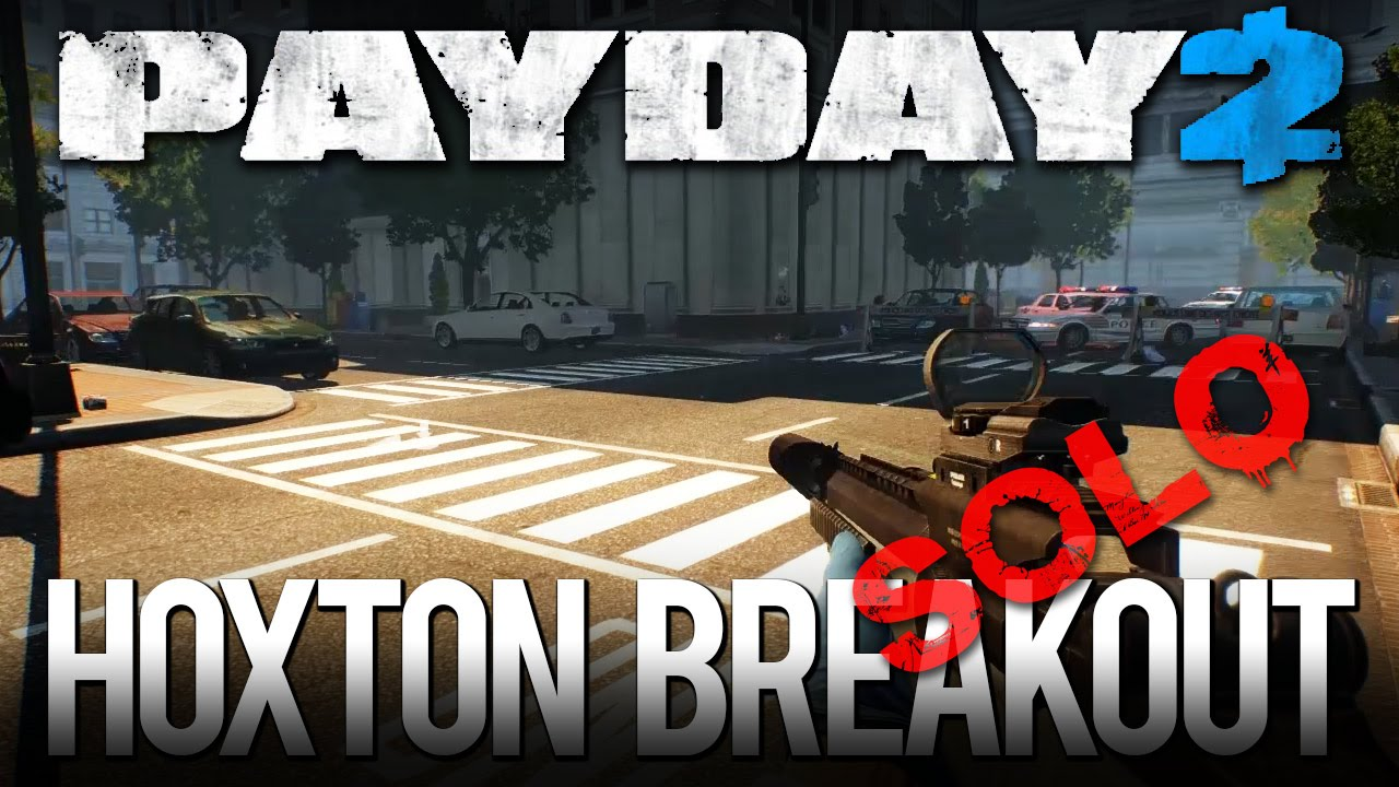 Payday 2 Hoxton Breakout Death Wish Solo No Downs No Ai Day 1