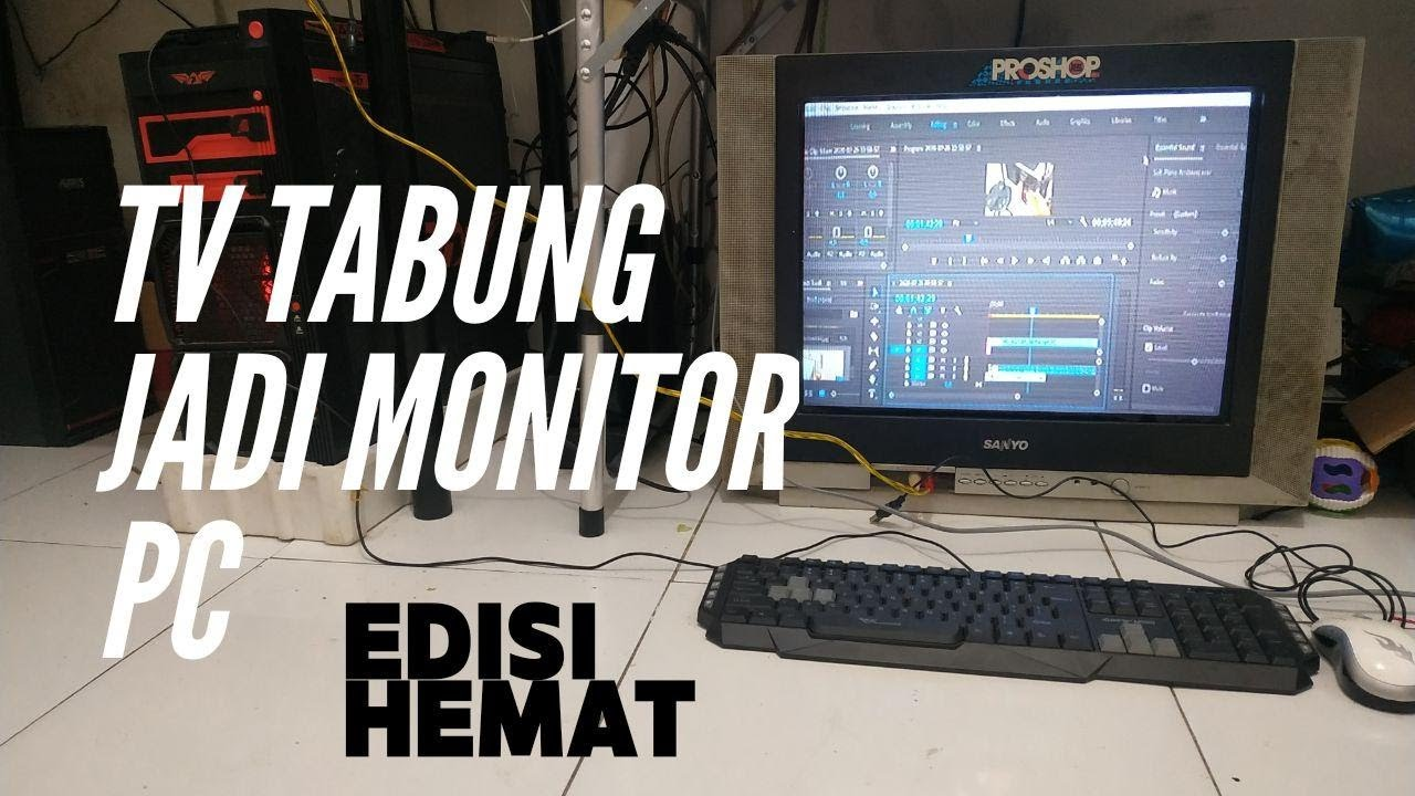 Cara Ubah Tv Tabung Jadul Jadi Monitor Pc Youtube