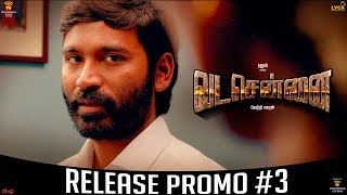 VADACHENNAI Release Promo #3 | Movie Releasing on October 17th | Dhanush | Vetri Maaran