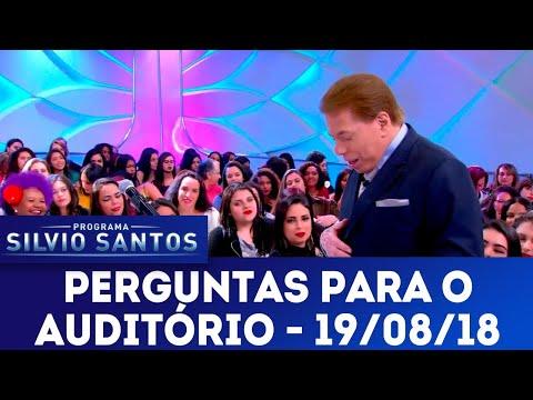 Perguntas para o auditório | Programa Silvio Santos (19/08/18)