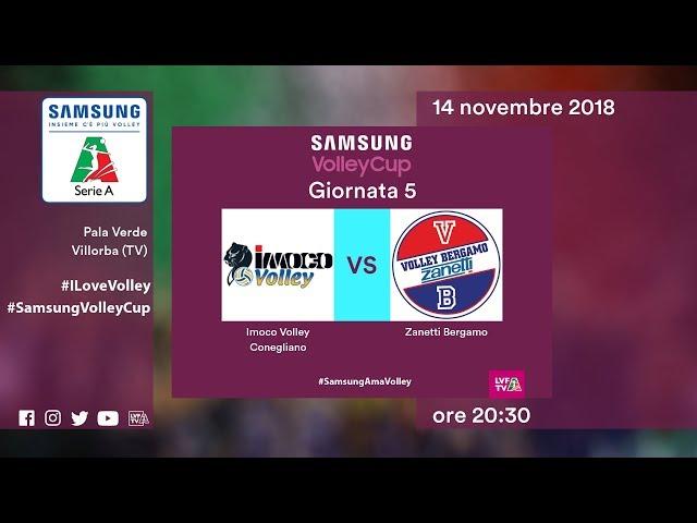 Conegliano - Bergamo   Speciale   5^ Giornata   Samsung Volley Cup 2018/19