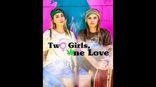 Two Girls, One Love - Season 1