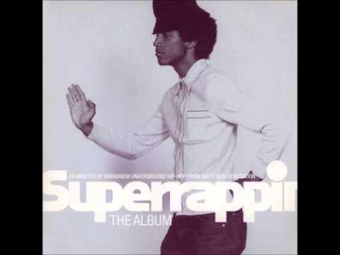 Superrappin - The Album - 1999 [FULL]