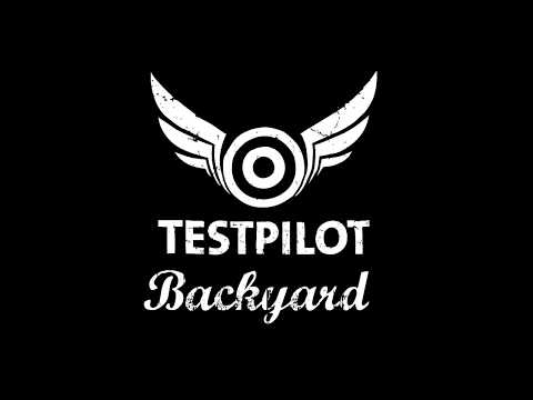 Testpilot- Backyard