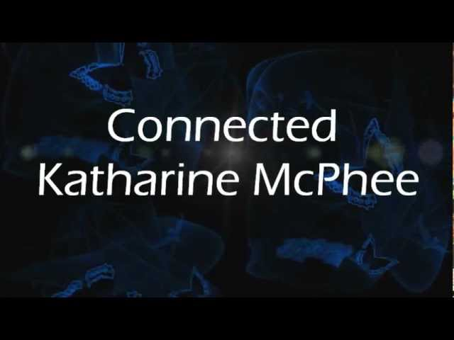 Connected Katharine Mcphee Youtube