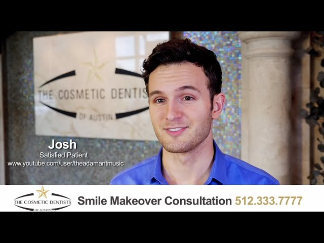 The Cosmetic Dentists of Austin - Josh's Story