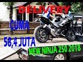Beli New Ninja 250 fi 2018 Black Metalic delivery + first impression (Indonesia) Mp3