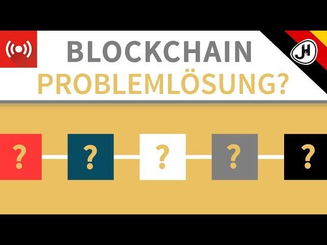 Welches Problem löst eine Blockchain?