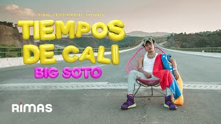 Tiempos De Cali - Big Soto ( Video Oficial )