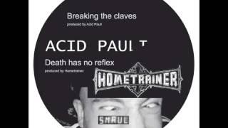 Acid Pauli - Breaking The Claves