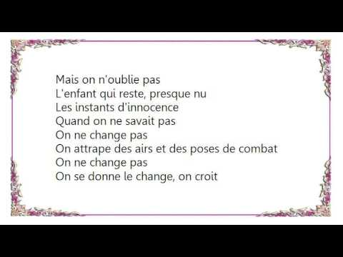 Céline Dion - On Ne Change Pas Lyrics