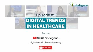 Digital Trends In Healthcare - PharmaFuture Digital Council Leader Interview Ep 01