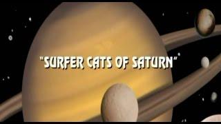 Video EL Saturn #426 THE SURFER CATS OF SATURN | TØS download MP3, 3GP, MP4, WEBM, AVI, FLV Juli 2018