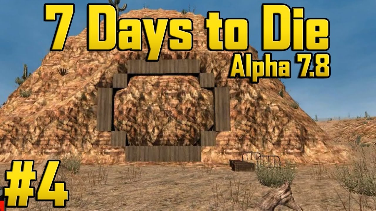 7 days to die alpha 7 8 part 4 vault door youtube