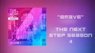 The Next Step - Brave