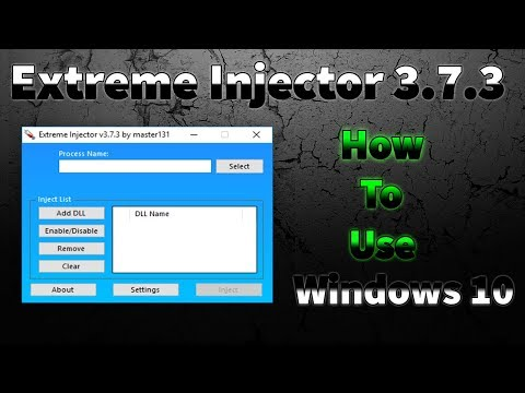 How To Use Extreme Injector Windows 10 + Download New Version
