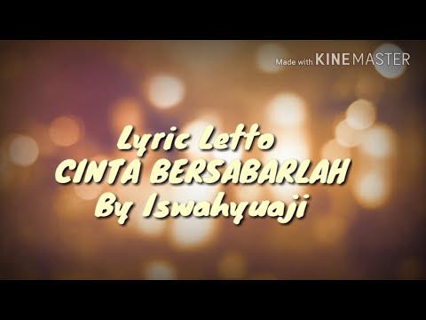 Lyric letto Cinta Bersabarlah#