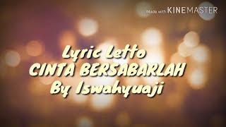 Letto-Cinta Bersabarlah || Lyric