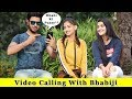 Video Calling With Bhabi Loudly In Public Prank    Prank In India 2019    Funday Pranks