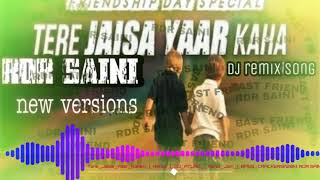 tere jaisa yaar kahan audio song RDR SAINI download