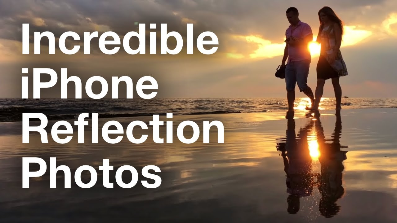 Secrets For Taking Stunning Reflection Photos With Your iPhone ...