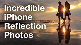 Secrets For Taking Incredible iPhone Reflection Photos