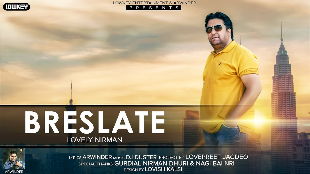 Breslate (Audio Song) Lovely Nirman ft. Arwinder | Latest Punjabi ...
