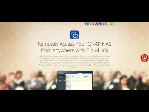Remotely Access Your QNAP NAS from anywhere with CloudLink