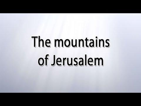 The mountains of Jerusalem