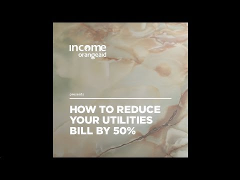 How to reduce your utilities bill by 50%