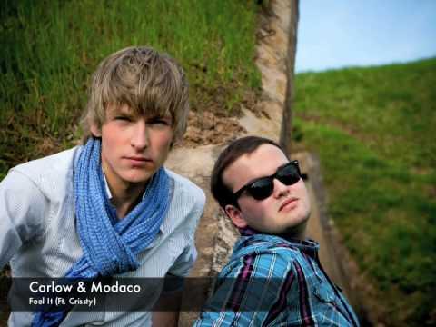 Carlow & Modaco - Feel It (Ft. Crissty)