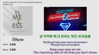 Super Junior - Show Lyrics【Eng/Han/Rom】[Timeless] 9th Album …