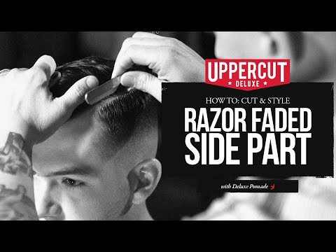 Haircut Tutorial: How to Cut & Style a Razor Faded Side Part X Uppercut Deluxe Pomade