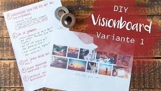DIY Visionboard - in 5 Schritten | Inspirationsboard, Ziele erreichen