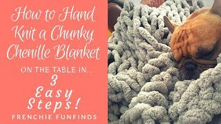 HOW TO HAND KNIT CHUNKY CHENILLE BLANKET! Popular Chunky Blanket from Instagram! DISCOUNT CODE!!