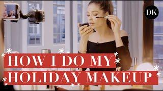 HOW I DO MY HOLIDAY MAKEUP • DOUTZEN DIARIES