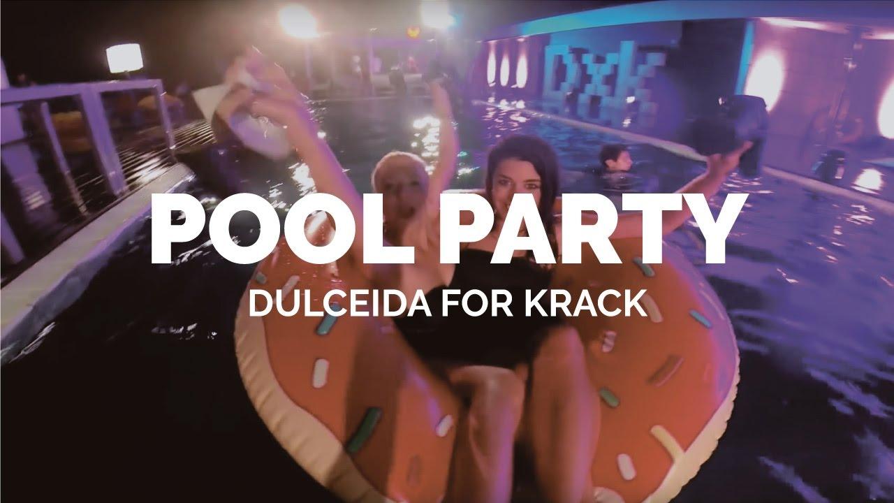 DulceidaDulceida X Pool X Krack DulceidaDulceida Party BQrthdCsx