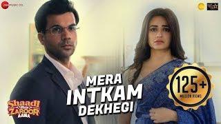 Mera Intkam Dekhegi   Shaadi Mein Zaroor Aana Video Song Full HD MirchiFun com