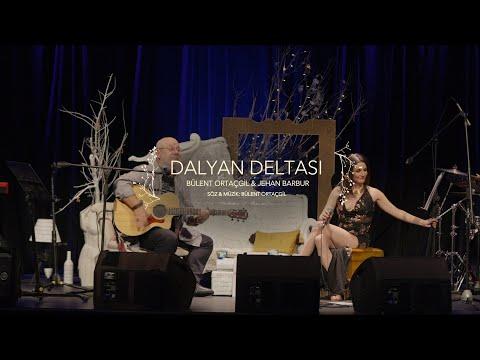 Bülent Ortaçgil & Jehan Barbur - Dalyan Deltası (Live)
