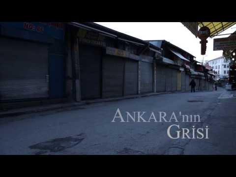 Ankara'nın Grisi - Bilkent Uni. documentary project