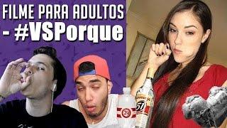 FILME PARA ADULTOS - #VSPorque thumbnail
