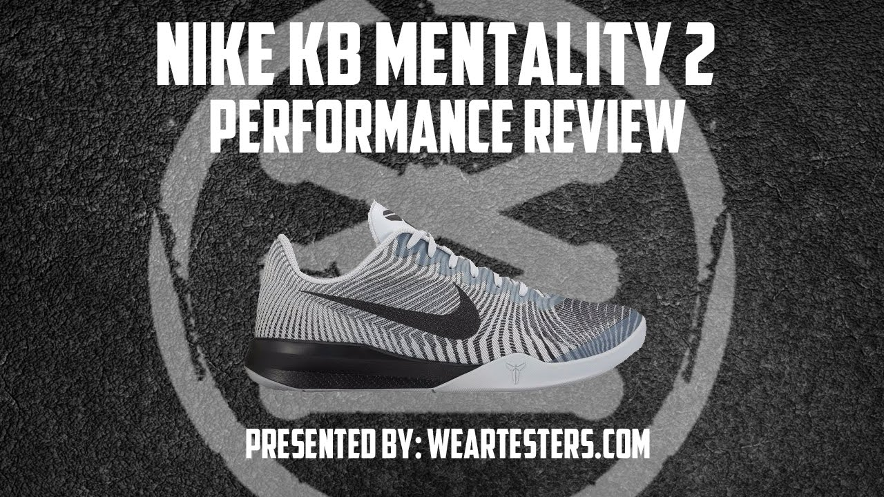 new styles 66a17 3e07a Nike KB Mentality 2 Performance Review