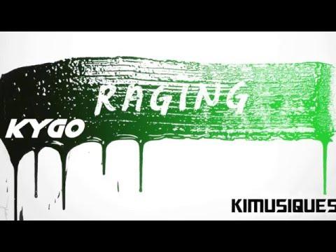 Raging - Kygo - KiMusiques