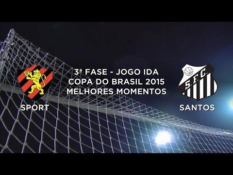 Melhores Momentos - Sport-PE 2 x 1 Santos-SP - Copa do Brasil - 20/05/2015