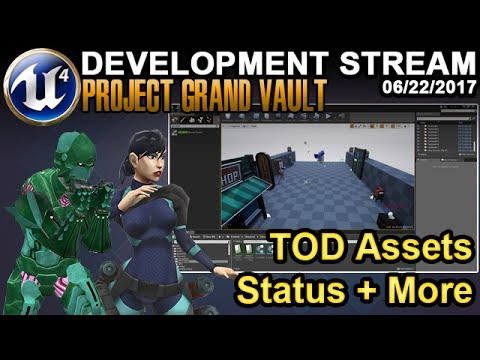 Time of Day Assets - UE4 Game Dev Stream - 06/22/2017
